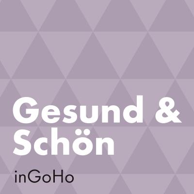 Gesund & Schön inGoHo
